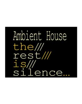 Ambient House The Rest Is Silence... Sticker