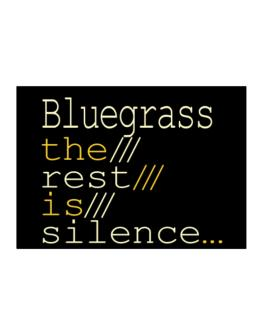 Bluegrass The Rest Is Silence... Sticker