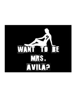 Want To Be Mrs. Avila? Sticker