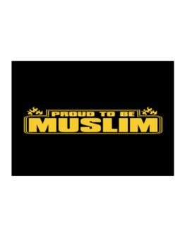 Proud To Be Muslim Sticker