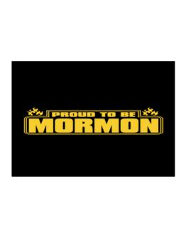 Proud To Be Mormon Sticker