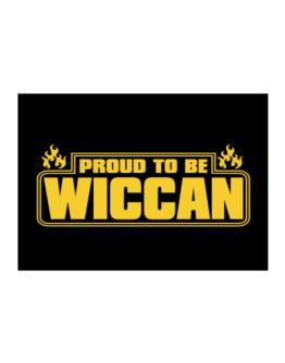 Proud To Be Wiccan Sticker