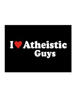 I Love Atheistic Guys Sticker
