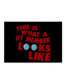 This Is What A Hy Member Looks Like Sticker