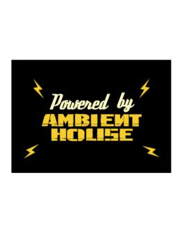 Powered By Ambient House Sticker