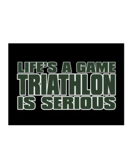 Life Is A Game , Triathlon Is Serious !!! Sticker