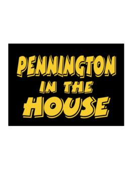 Pennington In The House Sticker