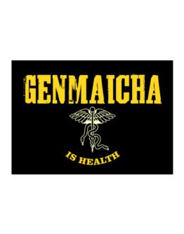 Genmaicha Is Health Sticker