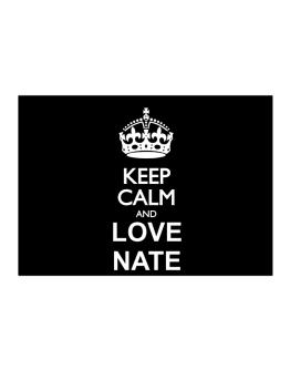 Keep calm and love Nate Sticker
