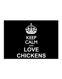 Keep calm and love Chickens Sticker
