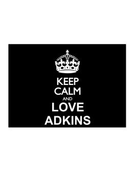 Keep calm and love Adkins Sticker