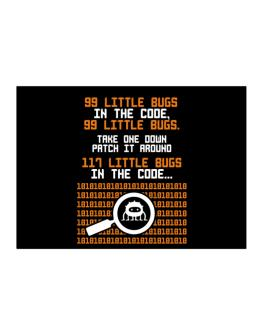 99 Little bugs in the code take one down patch it around Sticker
