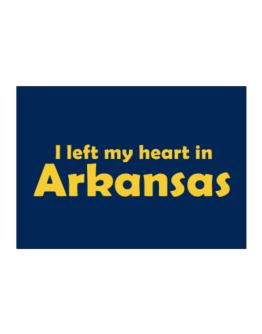 I Left My Heart In Arkansas Sticker