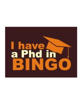 I Have A Phd In Bingo Sticker