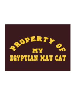 Property Of My Egyptian Mau Sticker