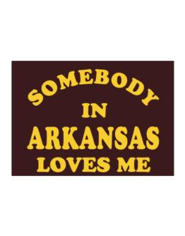 Somebody Arkansas Sticker