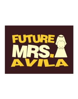 Future Mrs. Avila Sticker