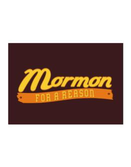 Mormon For A Reason Sticker