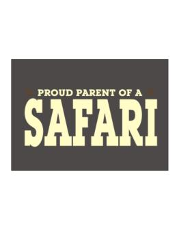 PROUD PARENT OF A Safari Sticker