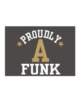 Proudly Funk Sticker