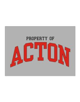 Property Of Acton Sticker