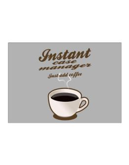 Instant Case Manager, just add coffee Sticker