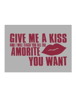 Give Me A Kiss And I Will Teach You All The Amorite You Want Sticker