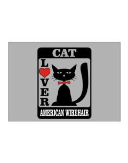 Cat Lover - American Wirehair Sticker