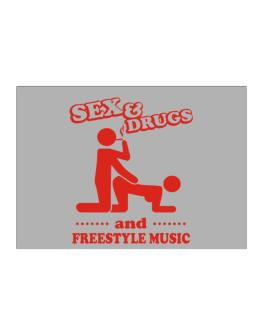 Sex & Drugs And Freestyle Music Sticker