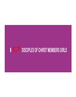 I love Disciples Of Chirst Members Girls Sticker