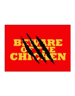 Beware Of The Chicken Sticker