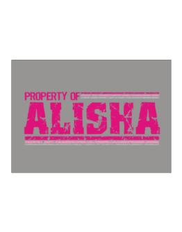 Property Of Alisha - Vintage Sticker