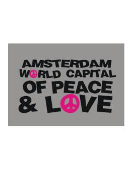 Amsterdam World Capital Of Peace And Love Sticker