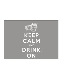 Keep calm and drink on Sticker