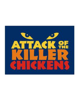 Attack Of The Killer Chickens Sticker