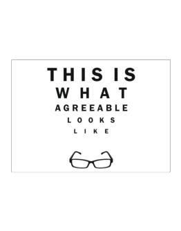This Is What Agreeable Looks Like Sticker