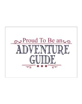 Proud To Be An Adventure Guide Sticker