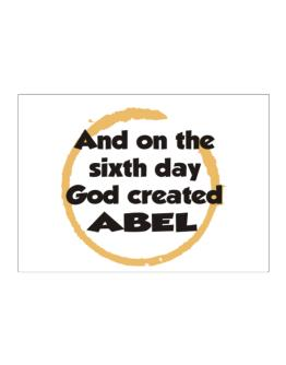 And On The Sixth Day God Created Abel Sticker
