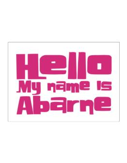 Hello My Name Is Abarne Sticker