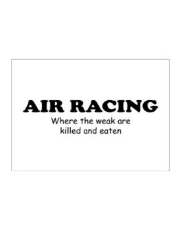 Air Racing Where The Weak Are Killed And Eaten Sticker