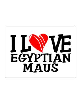 I Love Egyptian Maus - Scratched Heart Sticker