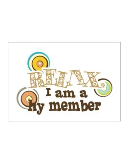 Relax, I Am A Hy Member Sticker