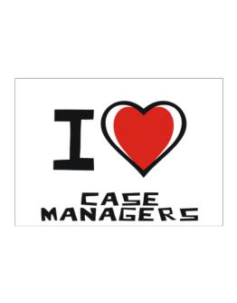I Love Case Managers Sticker
