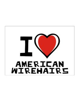 I Love American Wirehairs Sticker