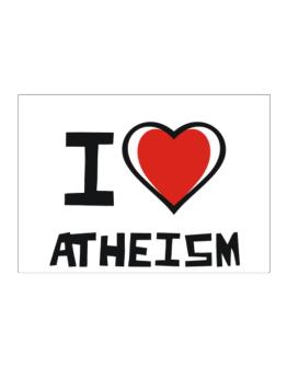 I Love Atheism Sticker