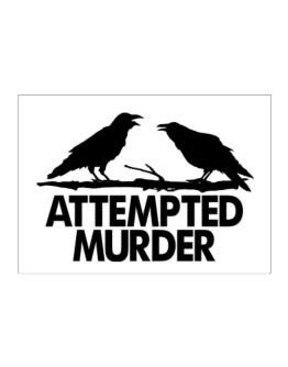 Crows Attempted Murder Sticker