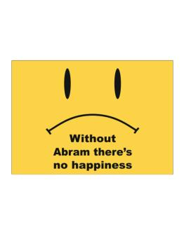 Without Abram There Is No Happiness Sticker
