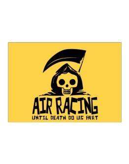 Air Racing Until Death Separate Us Sticker