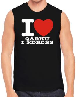 I Love Qarku I Korces Sleeveless