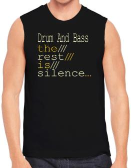 Drum And Bass The Rest Is Silence... Sleeveless